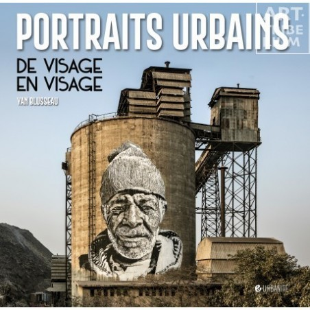 108 Collection Urbanité - Portraits Urbains - De visage en visage