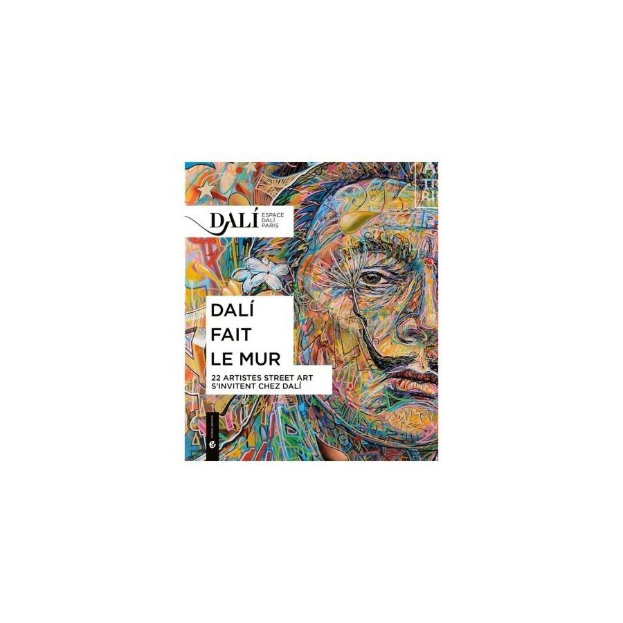 109 Critères éditions - Dali fait le mur