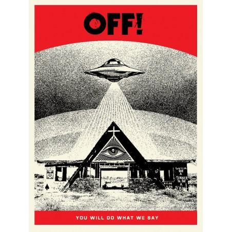 168 Shepard Fairey Obey - OFF! YOU WILL DO WHAT WE SAY
