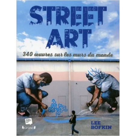286 Street Art , 340 œuvres sur les murs du monde